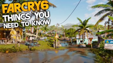 Far Cry 6: 10 Things You NEED TO KNOW