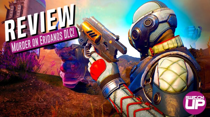 The Outer Worlds: Murder on Eridanos Nintendo Switch Review!